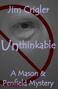 Unthinkable: A Mason & Penfield Mystery