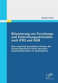 Bilanzierung Von Forschungs- Und Entwicklungsaktivitaten Nach Ifrs Und Hgb