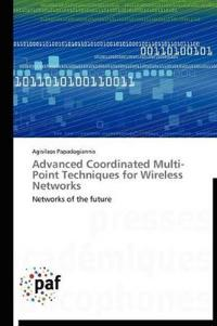 Advanced Coordinated Multi-Point Techniques for Wireless Networks