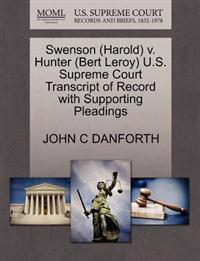 Swenson (Harold) V. Hunter (Bert Leroy) U.S. Supreme Court Transcript of Record with Supporting Pleadings
