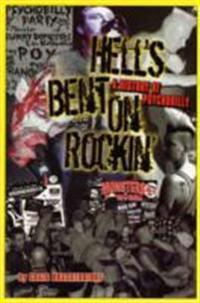 Hells Bent on Rockin': A History of Psychobilly