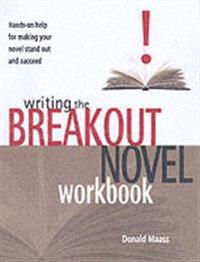 Writing the Breakout Novel Workbook
