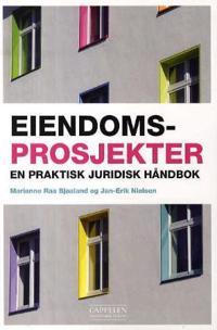 Eiendomsprosjekter : wn praktisk juridisk håndbok