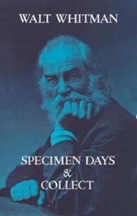 Specimen Days & Collect