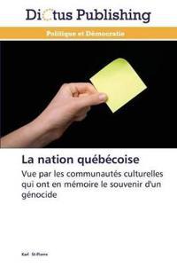 La Nation Qu�b�coise