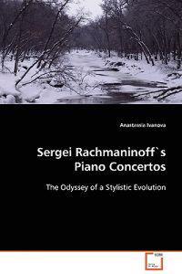 Sergei Rachmaninoff's Piano Concertos