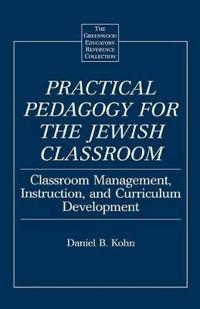 Practical Pedagogy for the Jewish Classroom