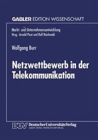 Netzwettbewerb in Der Telekommunikation