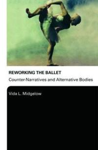 Reworking the Ballet