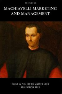 Machiavelli, Marketing and Management