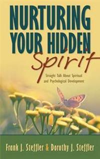 Nurturing Your Hidden Spirit