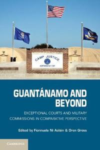 Guantanamo and Beyond