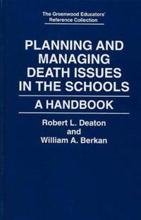 Planning and Managing Death Issues in the Schools