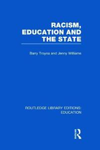 Racism, Education and the State
