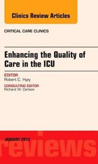 Enhancing the Quality of Care in the ICU