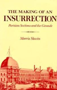 The Making of an Insurrection