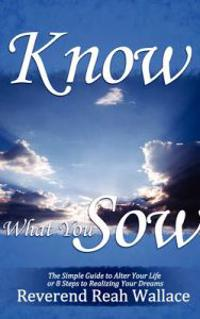 Know What You Sow