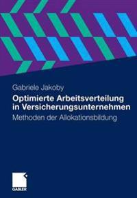 Optimierte Arbeitsverteilung in Versicherungsunternehmen