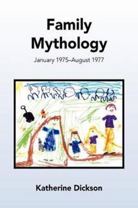 Family Mythology