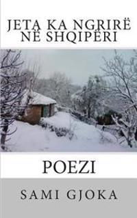 Jeta Ka Ngrire Ne Shqiperi