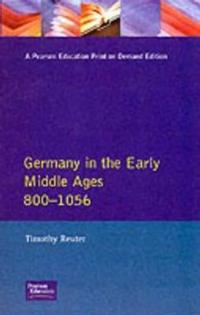 Germany in the Early Middle Ages, C. 800-1056