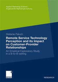 Remote Service Technology Perception and Its Impact on Customer-provider Relationships