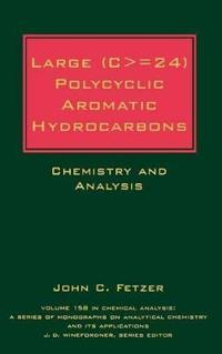 Large (C = 24) Polycyclic Aromatic Hydrocarbons: Chemistry and Analysis