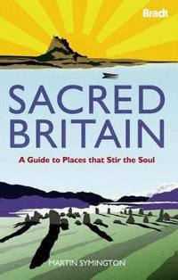 Bradt Sacred Britain