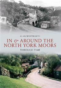 InAround the North York Moors Through Time
