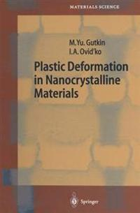 Plastic Deformation in Nanocrystalline Materials