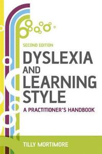 Dyslexia and Learning Style 2e