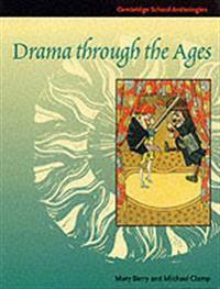 Drama Through The Ages