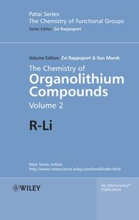 The Chemistry of Organolithium Compounds, Volume 2, The Chemistry of Organo