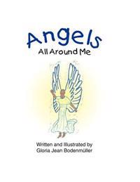 Angels All Around Me