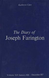 The Diary of Joseph Farington: Volume 13, January 1813 - June 1814, Volume 14, July 1814 - December 1815