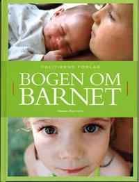 4f66b1dea Bogen om barnet - Vibeke Manniche - bøker(9788756772778) | Adlibris ...