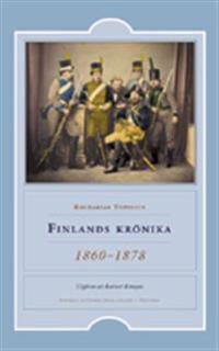 Finlands krönika : 1860-1878