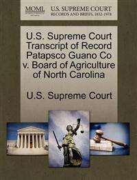 U.S. Supreme Court Transcript of Record Patapsco Guano Co V. Board of Agriculture of North Carolina
