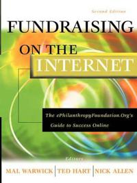 Fundraising on the Internet: The ePhilanthropyFoundation.Org's Guide to Success Online