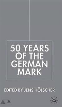 50 Years of the German Mark