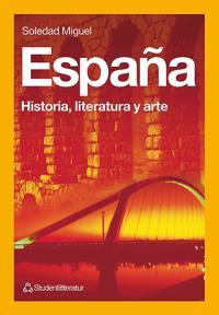 España - Historia, literatura y arte
