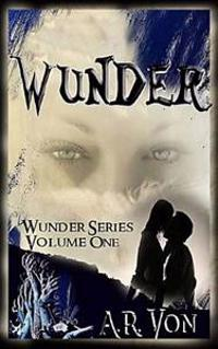 Wunder: An Erotic Zombie Novel