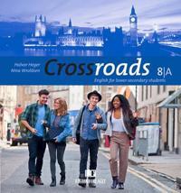 Crossroads 8A; English for lower-secondary students - Halvor Heger, Nina Wroldsen | Ridgeroadrun.org