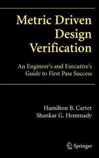 Metric-Driven Design Verification