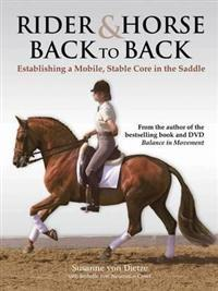 Rider and horse back-to-back - establishing a mobile, stable core in the sa