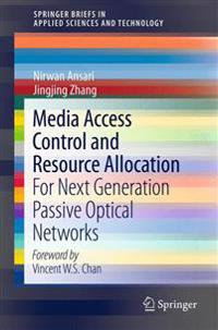 Media Access Control and Resource Allocation