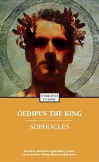 Oedipus the King: Enriched Classic