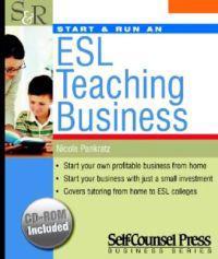 Start & Run an ESL Teaching Business [With CDROM]