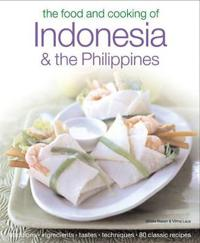 The Food & Cooking of Indonesia & the Philippines