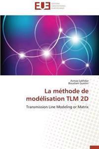 La M�thode de Mod�lisation Tlm 2D
